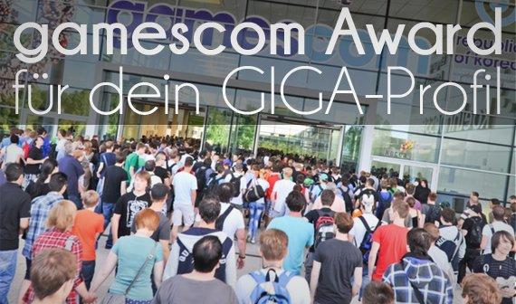 Hole Dir jetzt den Gamescom Award für dein GIGA-Profil