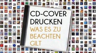 CD-Cover drucken: Das gilt es zu beachten