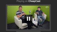 CheapCast: Chromecast-Funktionalität für jedes Android-Gerät
