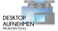 Die besten Tools zum Desktop aufnehmen auf einen Blick