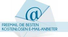 Freemail: Die besten kostenlosen E-Mail-Anbieter im Überblick