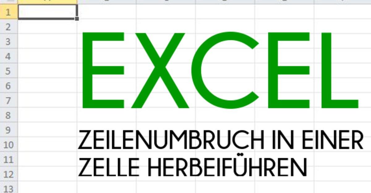 Excel Arbeitsblatt In Zelle : Excel zeilenumbruch in einer zelle herbeiführen so geht
