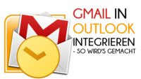 E-Mails aus Gmail in Outlook empfangen und verschicken