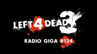 radio giga #124: Left 4 Dead 3 Leaks, John Carmack, Infinite Crisis