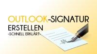 Outlook: Eigene Signatur erstellen oder ändern – So geht's