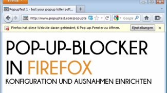 Popup-Blocker in Firefox konfigurieren: Störende Pop-ups loswerden