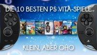 Die 10 besten PS Vita Spiele: Klein, aber oho