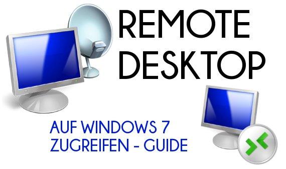 Windows 7 über Remote Desktop warten: Wir zeigen, wie das geht