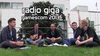 radio giga special: gamescom 2013