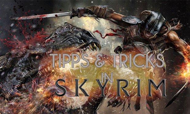 The Elder Scrolls V - Skyrim: Tipps, die ihr so noch nirgends gesehen habt