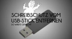 USB-Stick-Schreibschutz entfernen: So werdet ihr die Blockade los