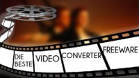 Die beste Video-Converter-Freeware zum Videos komprimieren