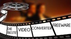 Die beste Video-Converter-Freeware zum Videos komprimieren