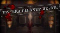Viscera Cleanup Detail - Die vermutlich abgefahrenste Simulation aller Zeiten
