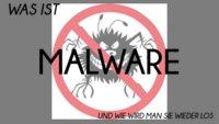 Was ist Malware: So werdet ihr Schadsoftware wieder los