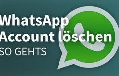 WhatsApp: Account löschen –...