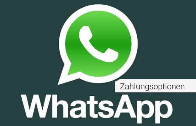 WhatsApp bezahlen - mit und ohne Kreditkarte, PayPal und Guthaben