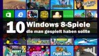 10 Windows 8-Spiele, die man gespielt haben sollte (auch unter Windows 8.1)