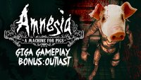 GIGA Gameplay: Amnesia & Outlast - die volle Horror-Packung!