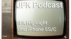 <i>JFK Podcast:</i> Wir reden über das iPhone 5S/C und unsere IFA Highlights