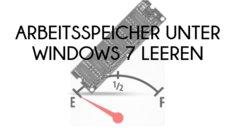 Windows 7, 8 & 10: Arbeitsspeicher leeren & optimieren