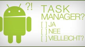 Wie sinnvoll sind Task Manager für Android?