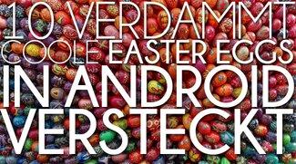 Auf der Suche: Die 10 besten Google Android Eastereggs im Video