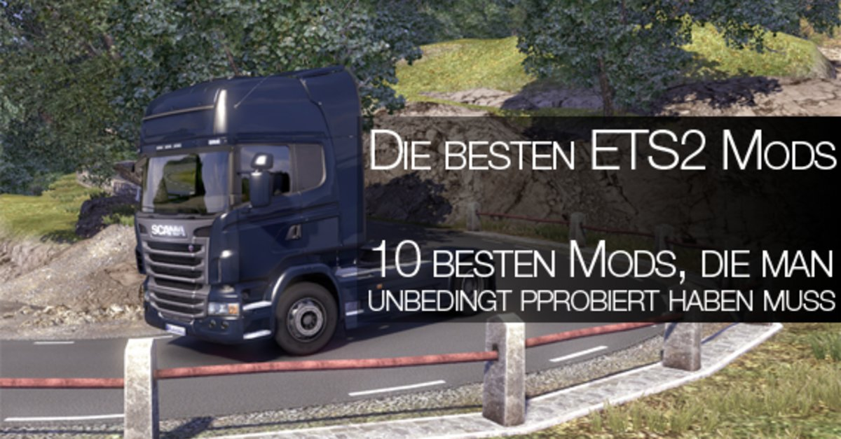 top 10 euro truck simulator 2 mods die man unbedingt mal probiert haben muss ets 2 mods giga. Black Bedroom Furniture Sets. Home Design Ideas
