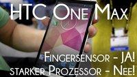 Wenn Hardware zu teuer wird: HTC One Max ohne Max-Prozessor