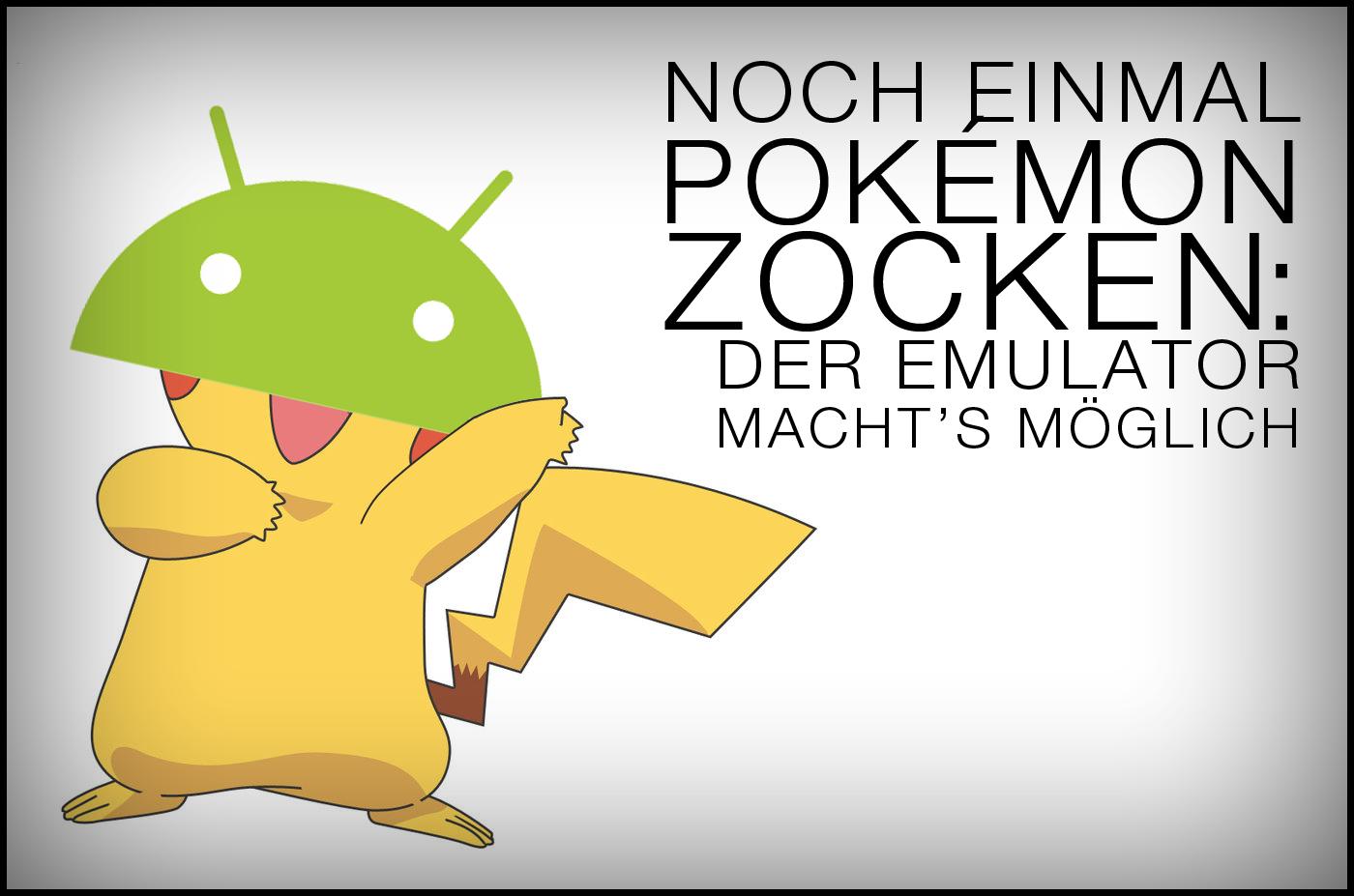 Pokémon auf Android: So geht ihr mit dem Emulator auf