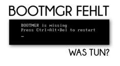 Bootmgr fehlt – Was tun, wenn die Fehlermeldung kommt (Windows 7 und 8, Vista)