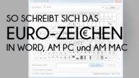 € Das Euro-Zeichen schreiben in Word, am PC und am Mac