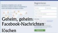 Facebook: Nachrichten nachträglich löschen und Unterhaltungen entfernen