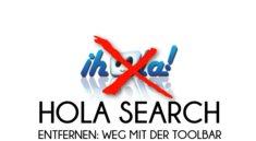 Hola Search entfernen: So werdet ihr die Toolbar wieder los