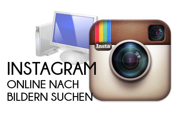 Instagram: Online Bilder durchsuchen mit Mac und Windows