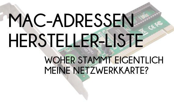MAC-Adresse: Hersteller finden - Woher kommt eigentlich meine Netzwerkkarte?
