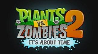 Plants vs. Zombies 2: Jetzt im Play Store verfügbar, aber nicht in Deutschland [APK-Download]