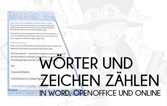 Wörter und Zeichen zählen in Word, OpenOffice und Online - so geht's