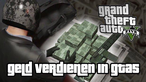 GTA 5: schnell viel Geld verdienen im Video-Tutorial