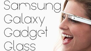 Samsung Gear Glass: Google Konkurrent angeblich schon in der Mache