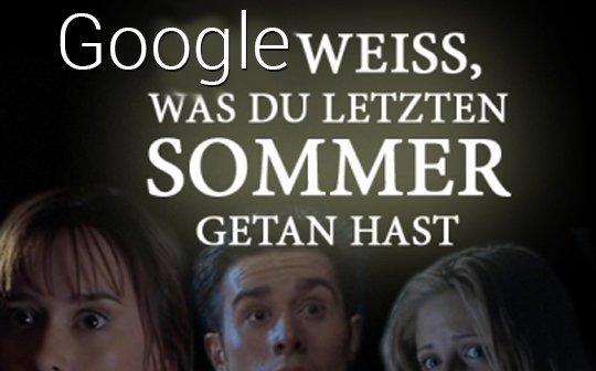 Google weiß, was ihr letzten Sommer getan habt (Kommentar)