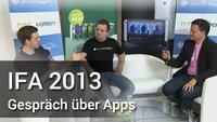 IFA 2013: Wir sprechen über Apps
