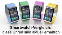 Smartwatch-Vergleich: Diese Uhren sind aktuell bestellbar