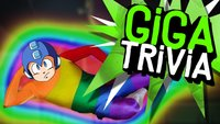 GIGA Trivia #15: Mega Rainbow Man?!