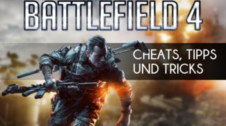 Battlefield 4: Cheats, Tipps und Tricks - Alle Levolution-Events erklärt