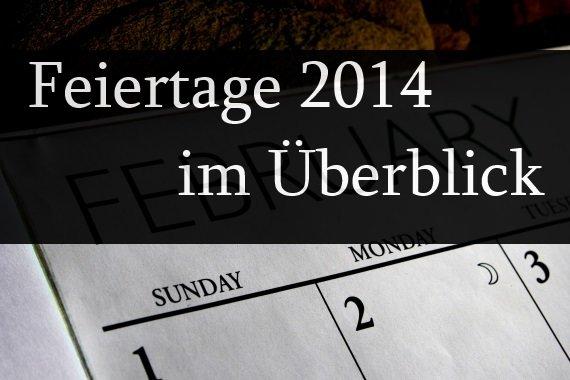 Feiertage 2014 in der Übersicht: Wann habe ich frei?