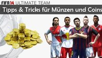 FIFA 14 Coins: Tricks und Tipps für Münzen in Ultimate Team