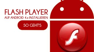 Flash Player auf Android 4.x installieren - so geht's (Update)