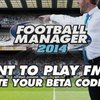 Football Manager 2014: Beta gestartet