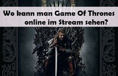 Game Of Thrones im Stream:...